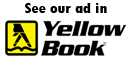 See our ad in YellowBook